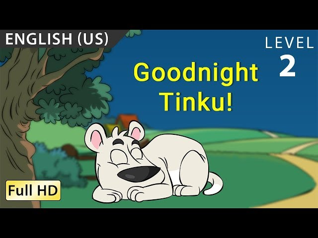 Goodnight, Tinku! : Learn English (US) with subtitles - Story for Children BookBox.com