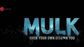 Mulk Movie Song | Raah ka | Rishi Kapoor & Taapsee Pannu | Anubhav Sinha | 3rd Aug 2018