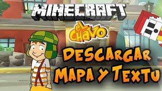 Minecraft | Descargar Mapa Del Chavo Del 8 + Textura