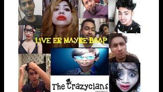 Live er Maire Baap | Unofficial Crazy Video | The Crazycians