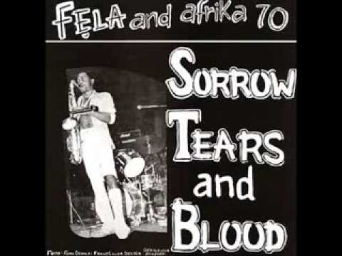 Fela Kuti - Sorrow Tears And Blood - 1977