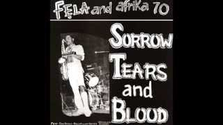 Fela kuti - sorrow tears and blood - 1977