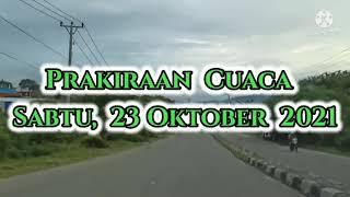 prakiraan cuaca esok hari, sabtu, 23 Oktober 2021 screenshot 3
