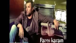 Fares Karam...Bkhatrik | فارس كرم...بخاطرك