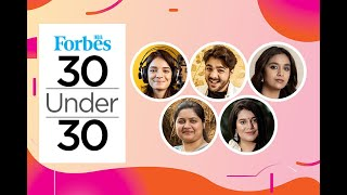 Top Young Entrepreneurs and Professionals in India | Forbes 30 under 30