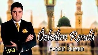 Hasan Dursun - Özledim Rasulü