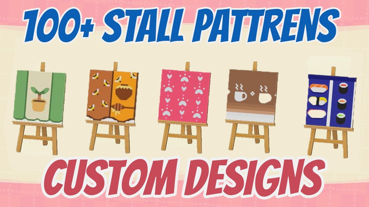 100 Top Acnh Stall Custom Design Pattern Codes Animal Crossing New Horizons Youtube