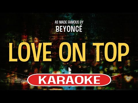 Love On Top Karaoke Version by Beyonce (Video with Lyrics)