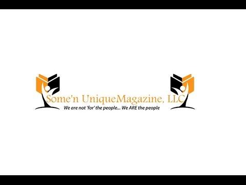 Some'n Unique Magazine, LLC Thanks You