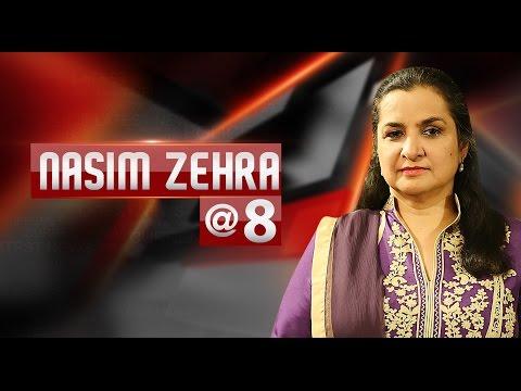 Nasim Zehra @ 8  | 20 November 2016