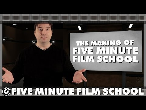 The Making Of Five Minute Film School