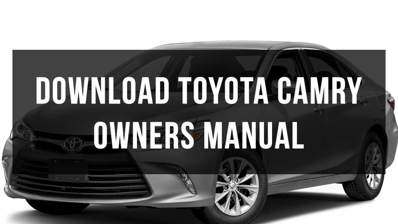 download toyota camry owners manual free pdf youtube rh youtube com 1994 toyota camry owners manual free download 1994 toyota camry le owners manual