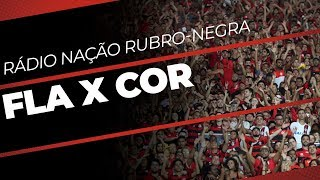 AO VIVO - Rádio Nação Rubro-Negra   Flamengo x Corinthians