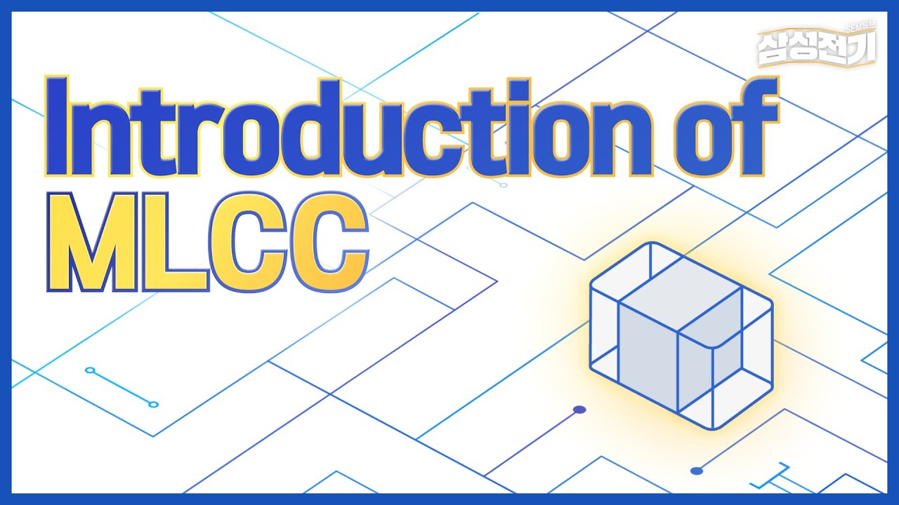 Introduction of MLCC