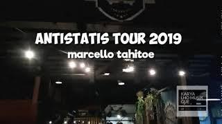 DIP _ Antistatis Tour 2019 Lampung Marcello Tahitoe
