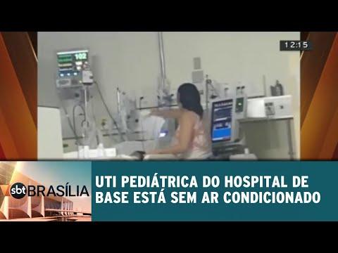 UTI pediátrica do hospital de base está sem ar condicionado | SBT Brasília 07/08/2018