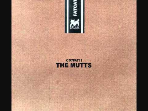 The Mutts - Blasted