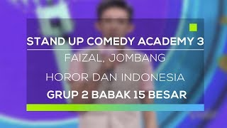 Stand Up Comedy Academy 3 : Faizal, Jombang - Horor Dan Indonesia
