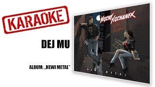 "🎤KARAOKE🎙 ""Dej mu"" | NOCNY KOCHANEK | album: Hewi Metal"