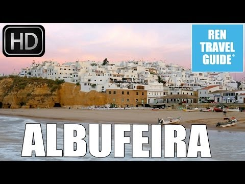 Albufeira (Portugal) -  Ren Travel Guide Travel Video