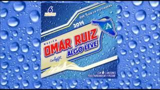 ALGO LEVE - OMAR RUIZ Algo leve ( Corridos 2016 )
