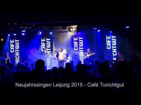 Neujahrssingen Leipzig 2015 - Café Tunichtgut - Pur Cover - Abenteuerland