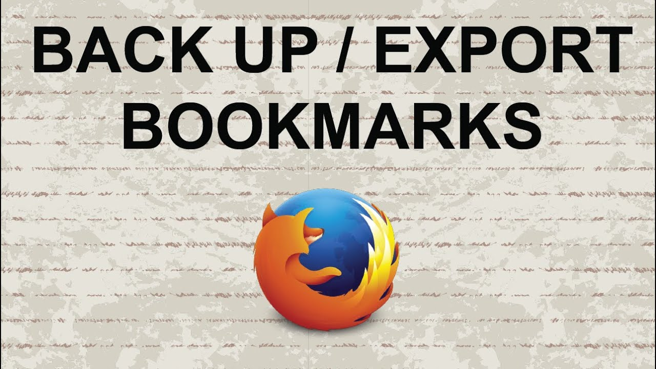 How to export firefox bookmarks youtube