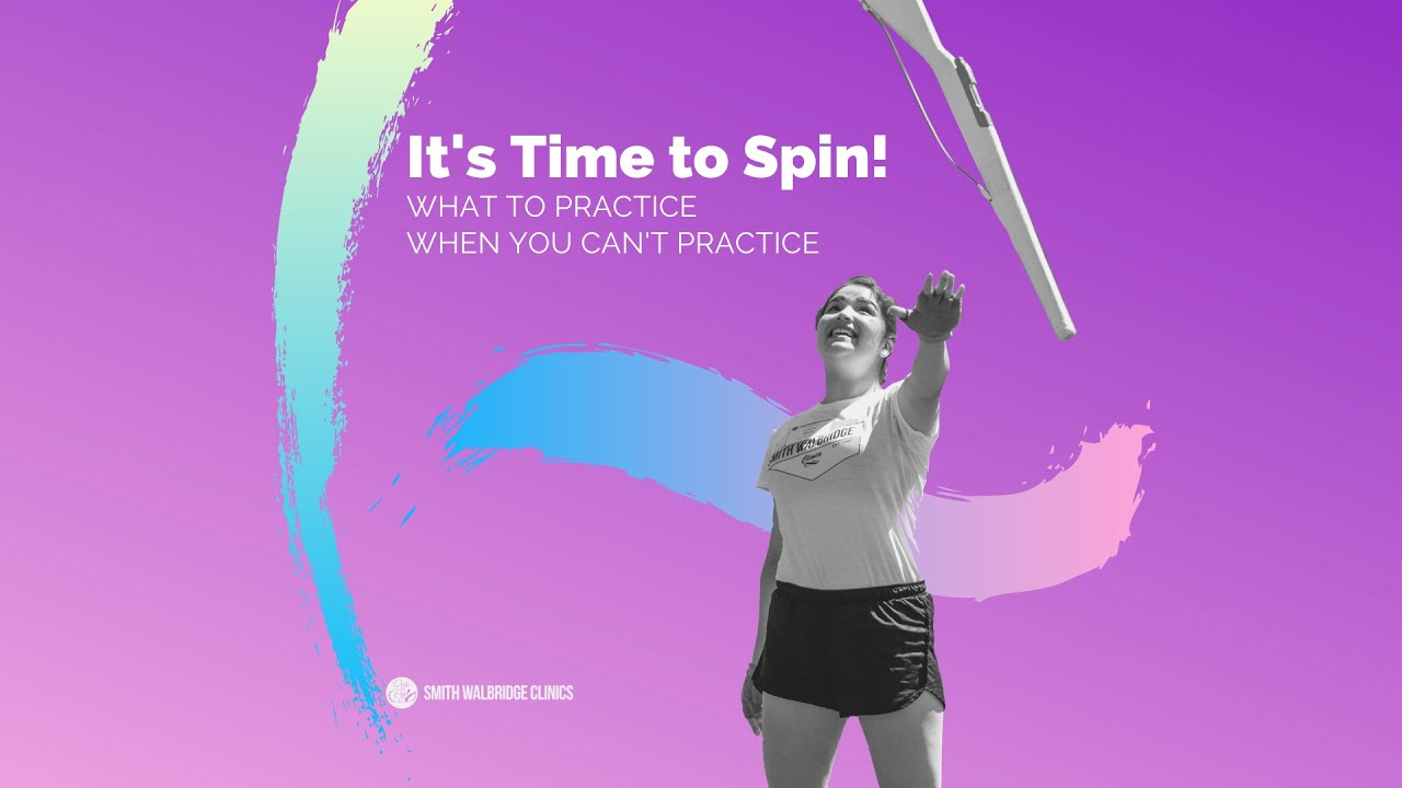 It's Time to Spin! - What to Practice When You Can't Practice