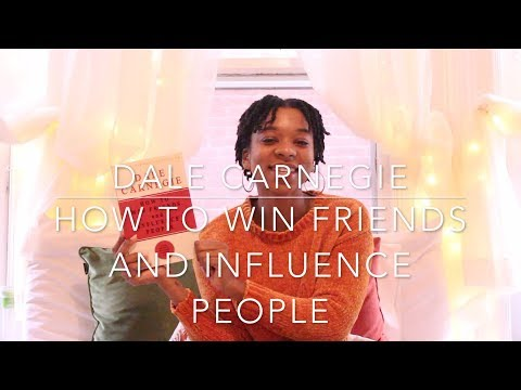 How to Win Friends and Influence People by Dale Carnegie - Book Review