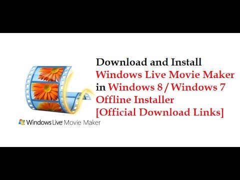 windows movie maker 2012 offline installer