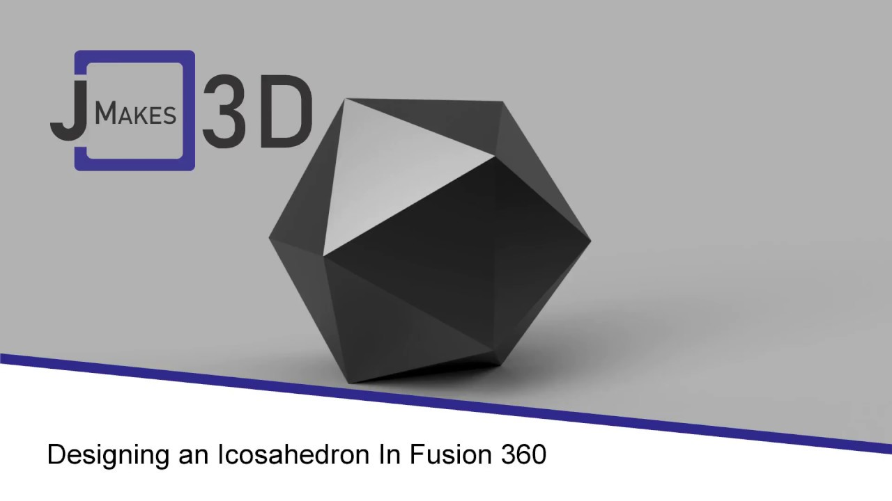 Designing an Icosahedron in Fusion 360