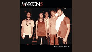 Provided to YouTube by Universal Music Group She Will Be Loved (Acoustic) · Maroon 5 1.22.03 Acoustic ℗ 2003 Interscope Records Released on: 2007-01-01 ...