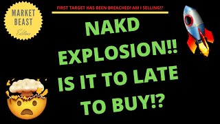 Nakd explosion!! is it to late buy ...