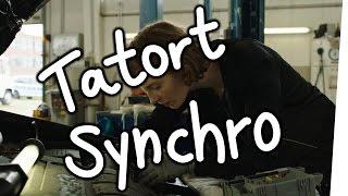 Tatort Synchro - Pimp my Tatort!