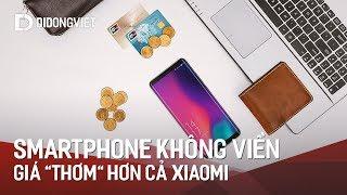 Smartphone không viền sang chảnh hơn cả Galaxy S9, giá thơm 69 lần Xiaomi