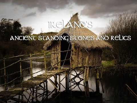 Ancient Ireland's, Standing stones, Buildings & Relics