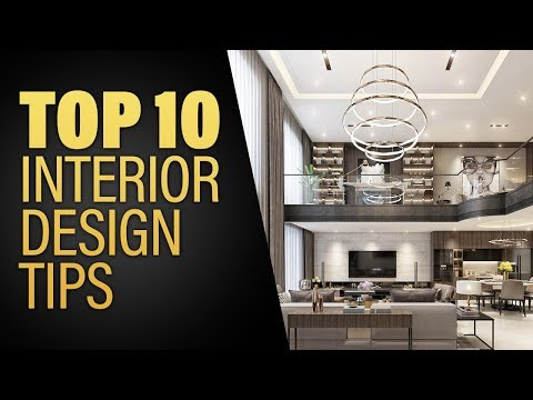 Interior Design - Top 10 Interior Design Tips of 2018