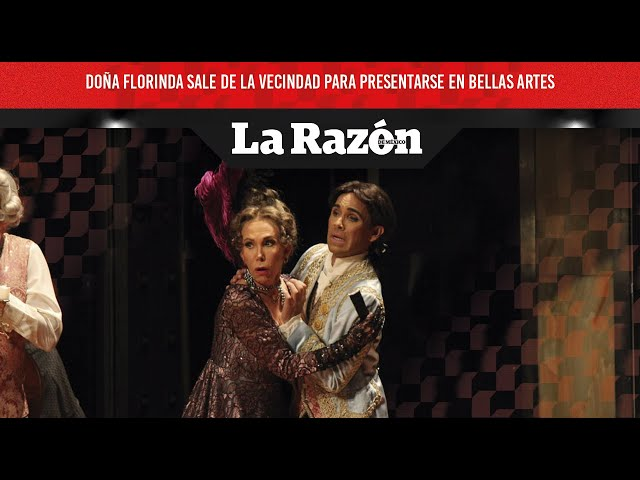 Doña Florinda sale de la vecindad para presentarse en Bellas Artes