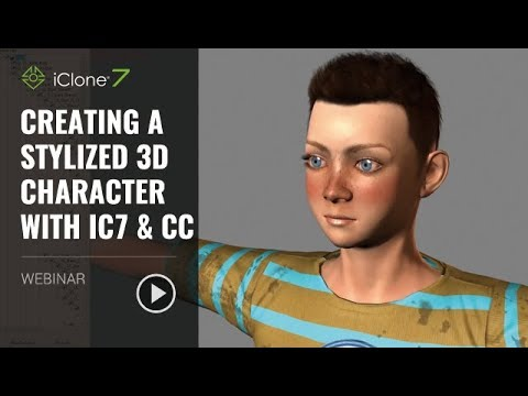 [Webinar] Creating a Stylized 3D Character with iC7 & CC_APR 16, 2018