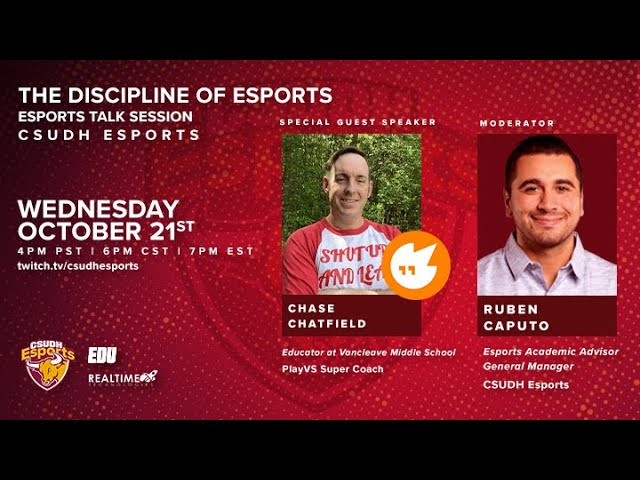 CSUDH Esports Talk Session: The Discipline of Esports with Chase Chatfield (PlayVs)