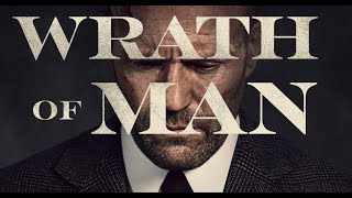 Wrath of man   official trailer 1080p hd