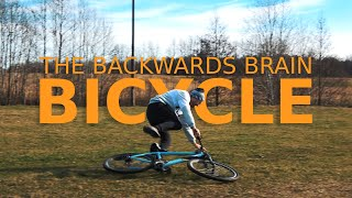 THE BACKWARDS BRAIN BICYCLE