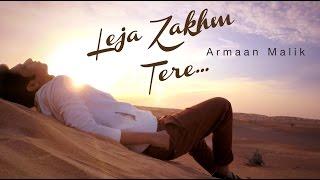 Official: Leja Zakhm Tere (Teaser) | Armaan Malik |