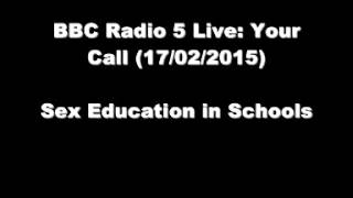 Sex Education in Schools (Radio 5 Live: Your Call)