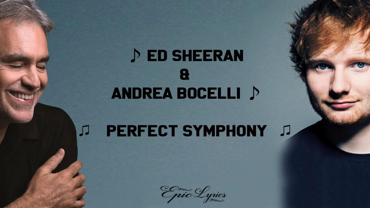 Ed Sheeran   Perfect Symphony with Andrea Bocelli Lyrics