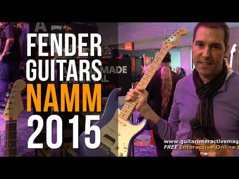 Fender Guitars NAMM 2015 | Guitar Interactive Magazine