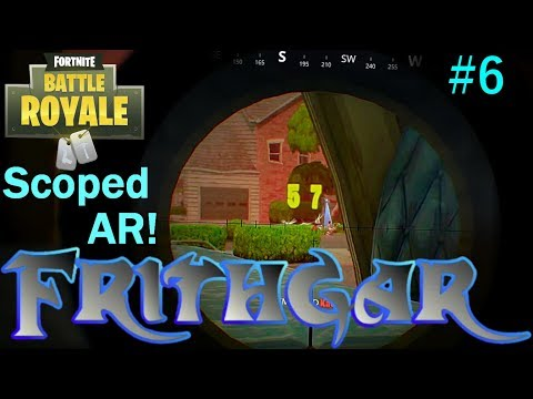 Let's Play Fortnite Battle Royale #6: Scoped Assault Rifle!