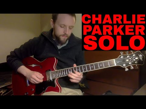 Charlie Parker On Guitar - Now's The Time Solo
