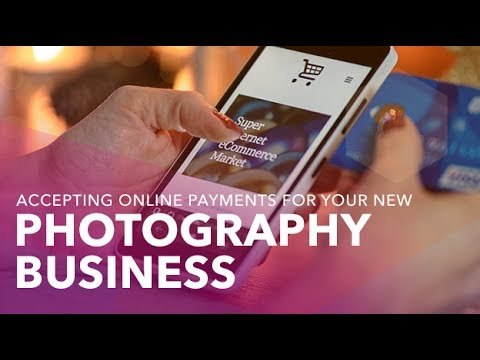 Accepting Online Payments for Your New Photography Business
