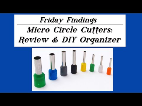 Micro Circle Cutters: A Review and DIY Custom Organizer-Friday Findings